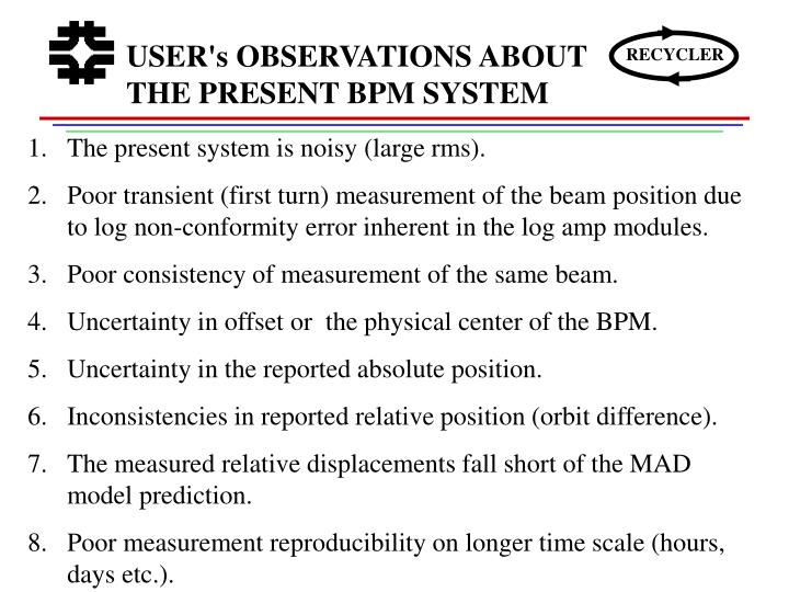 USER's OBSERVATIONS ABOUT THE PRESENT BPM SYSTEM