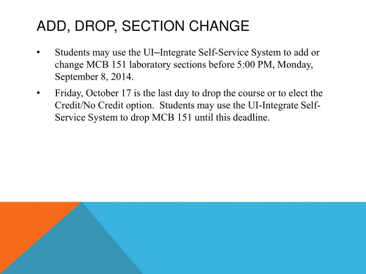 Add, Drop, Section Change