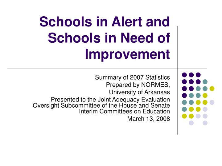 Schools in alert and schools in need of improvement