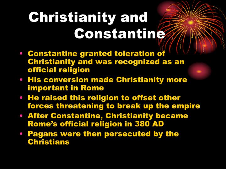 Christianity and 				       Constantine