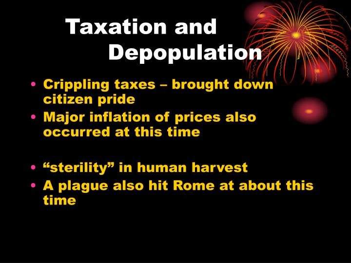 Crippling taxes – brought down citizen pride