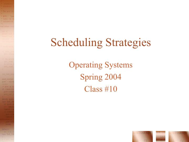 operating system and class scheduling