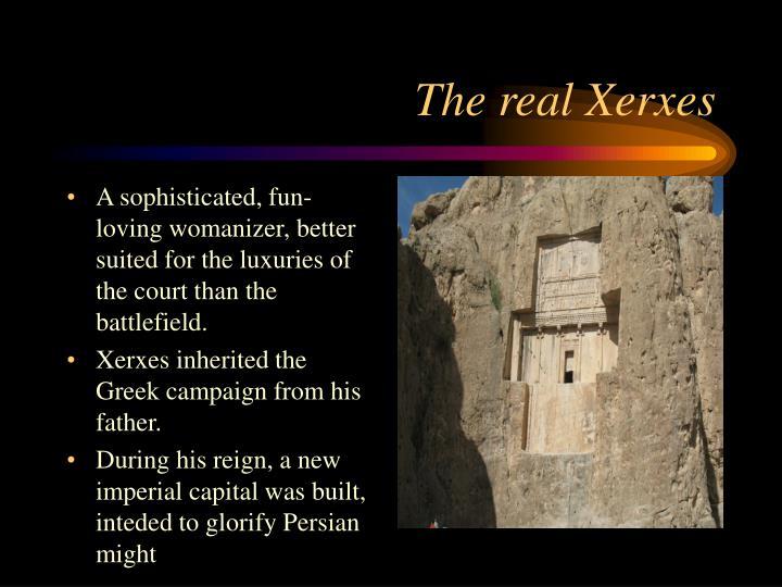 The real Xerxes