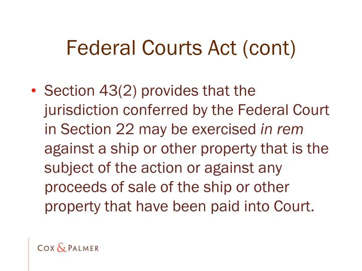 Federal Courts Act (cont)