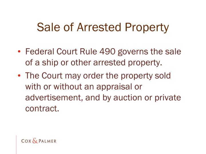 Sale of Arrested Property