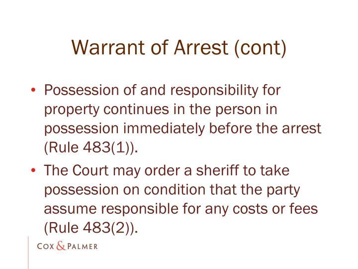 Warrant of Arrest (cont)