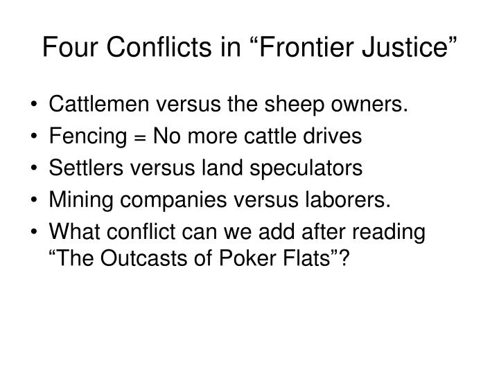 "Four Conflicts in ""Frontier Justice"""