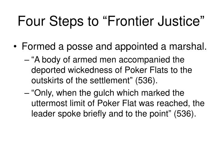 "Four Steps to ""Frontier Justice"""
