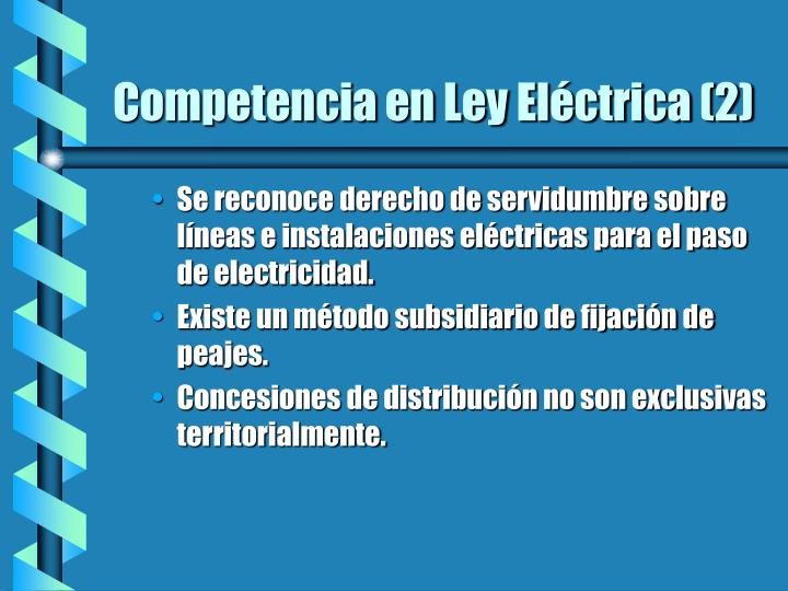 Competencia en Ley Eléctrica (2)