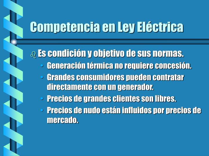 Competencia en Ley Eléctrica