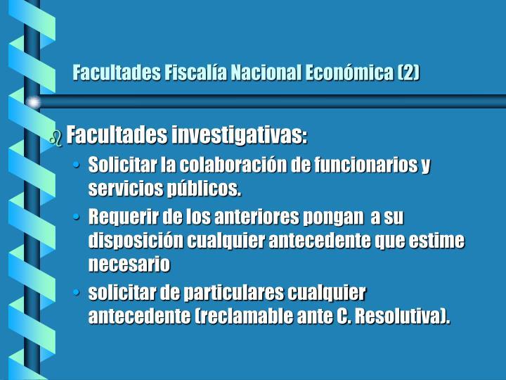 Facultades Fiscalía Nacional Económica (2)