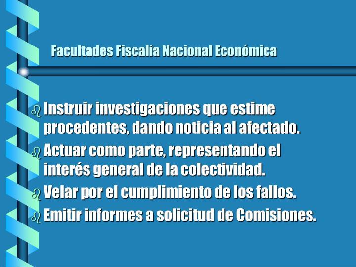 Facultades Fiscalía Nacional Económica