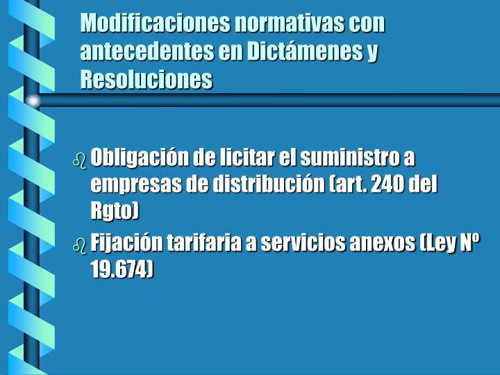 Modificaciones normativas con antecedentes en Dictámenes y Resoluciones