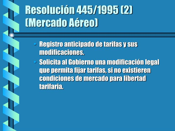 Resolución 445/1995 (2)