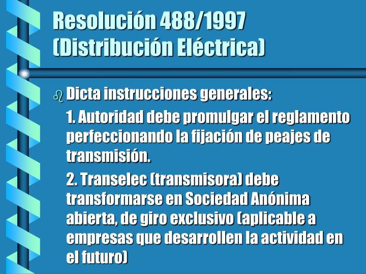 Resolución 488/1997 (Distribución Eléctrica)