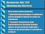 resoluci n 488 1997 distribuci n el ctrica
