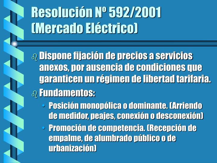 Resolución Nº 592/2001 (Mercado Eléctrico)