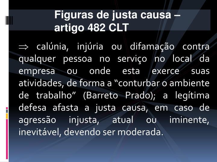 Figuras de justa causa – artigo 482 CLT