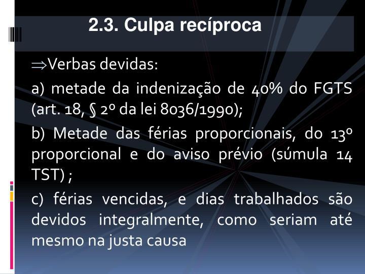 2.3. Culpa recíproca