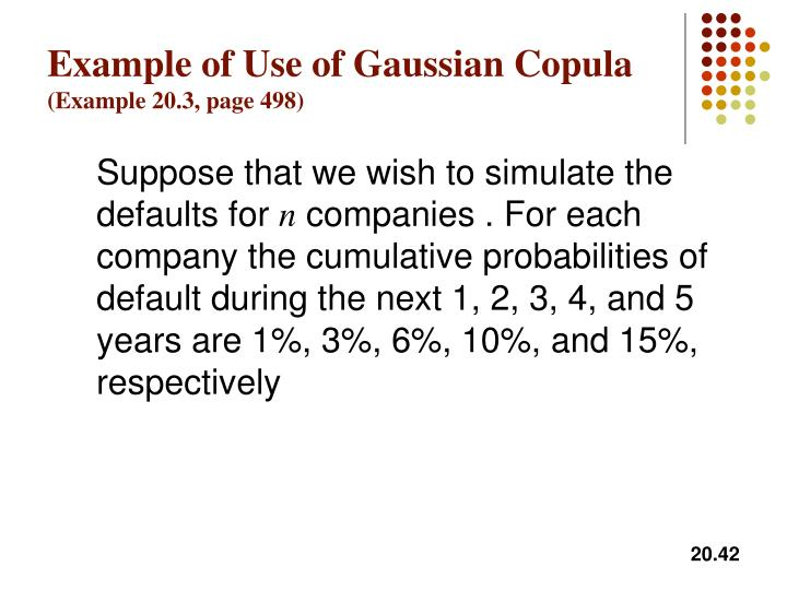 Example of Use of Gaussian Copula