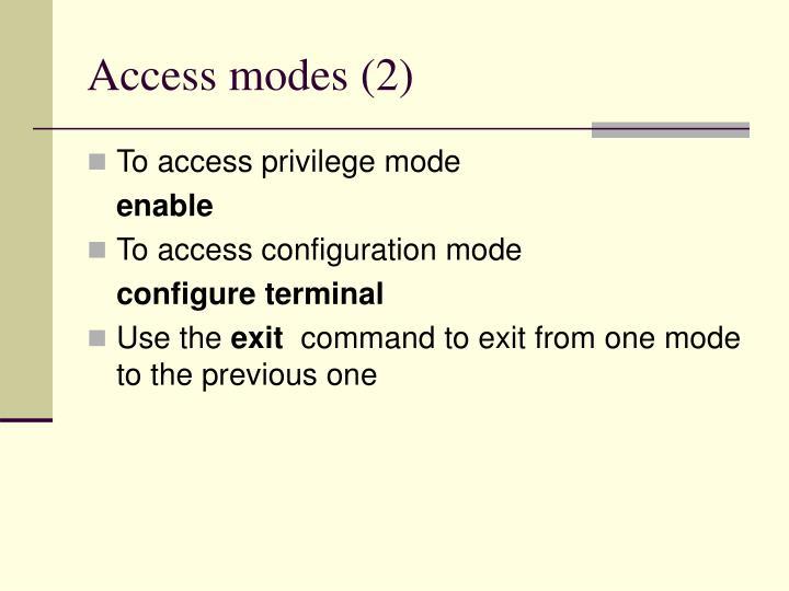 Access modes (2)