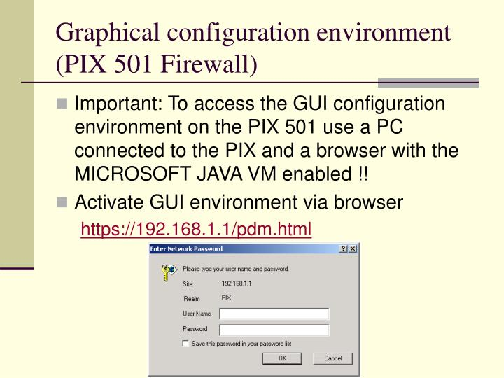 Graphical configuration environment (PIX 501 Firewall)