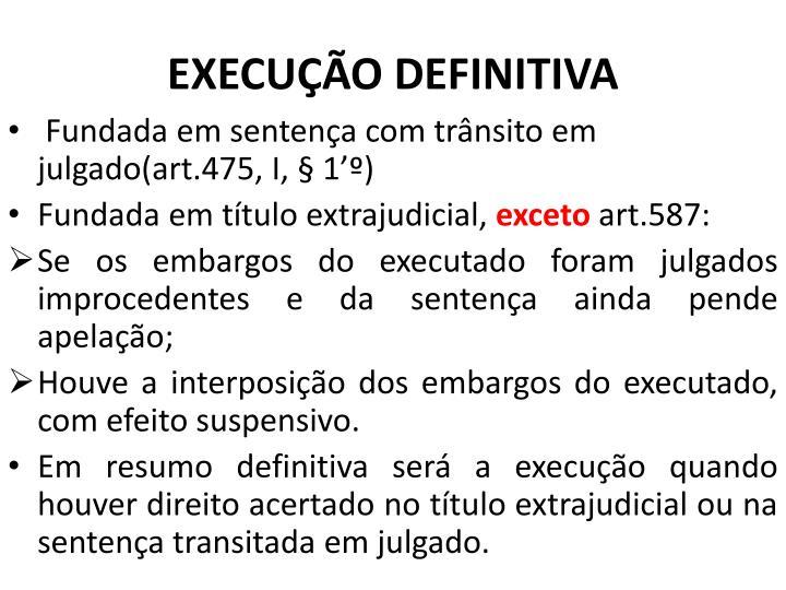 EXECUÇÃO DEFINITIVA