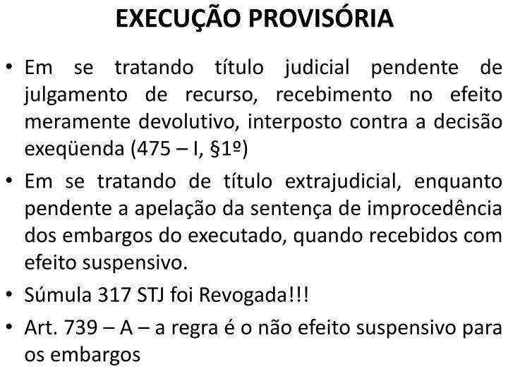 EXECUÇÃO PROVISÓRIA