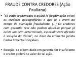 fraude contra credores a o pauliana