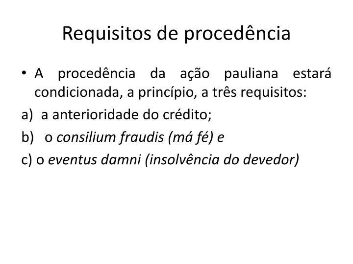 Requisitos de procedência
