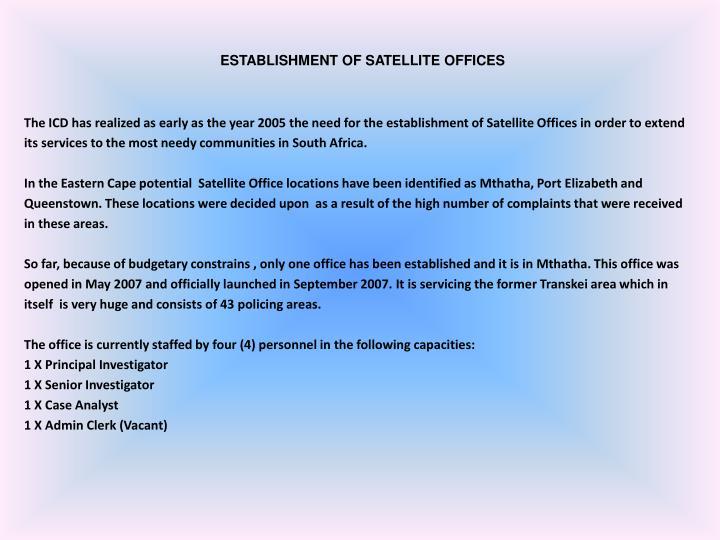 ESTABLISHMENT OF SATELLITE OFFICES