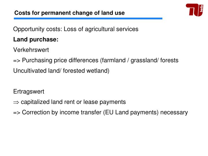 Costs for permanent change of land use