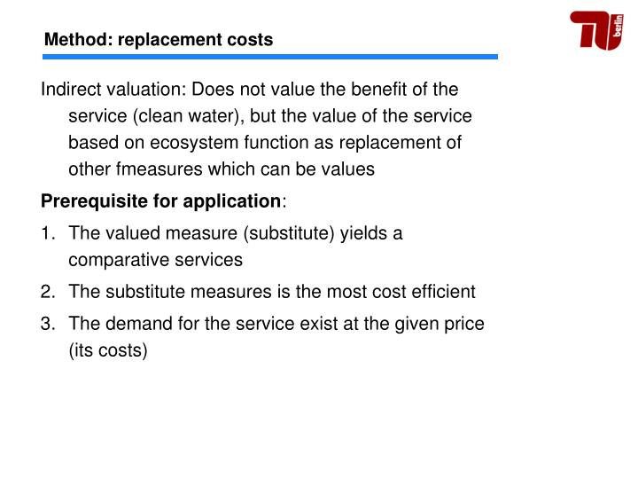 Method: replacement costs