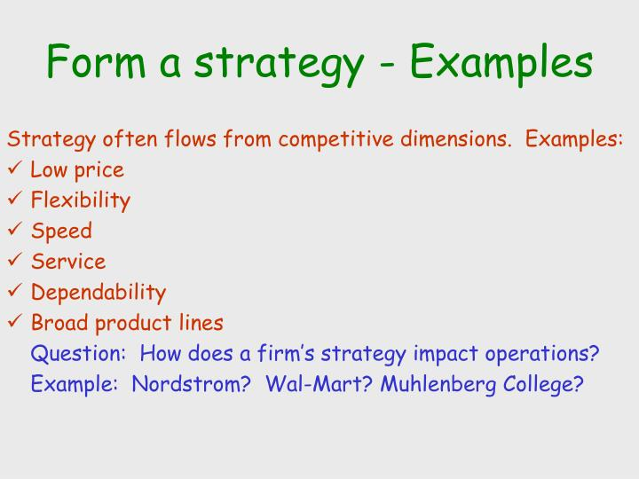 Form a strategy - Examples