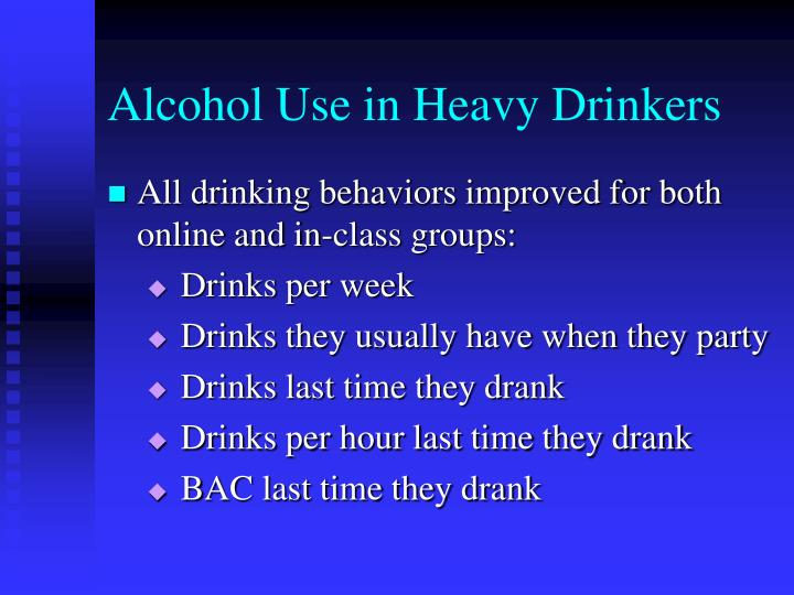 Alcohol Use in Heavy Drinkers