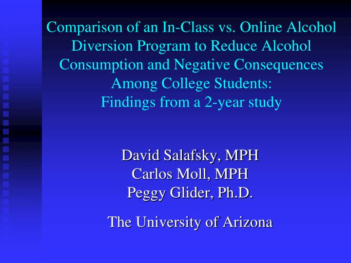 David salafsky mph carlos moll mph peggy glider ph d the university of arizona