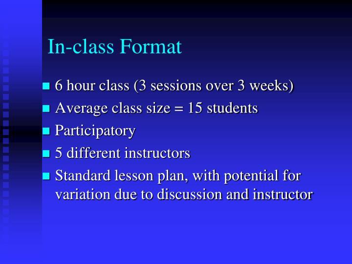 In-class Format