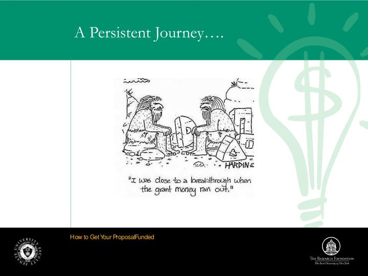 A Persistent Journey….