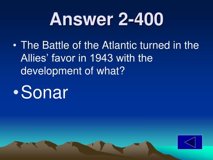 Answer 2-400