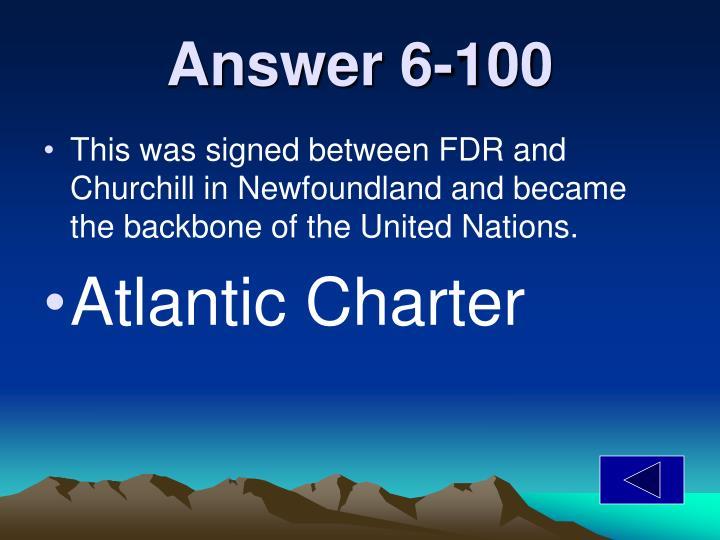 Answer 6-100