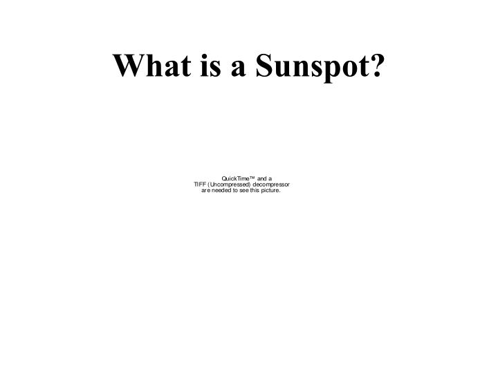 What is a sunspot