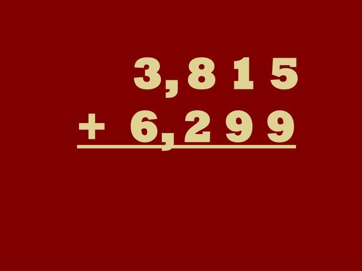 3, 8 1 5