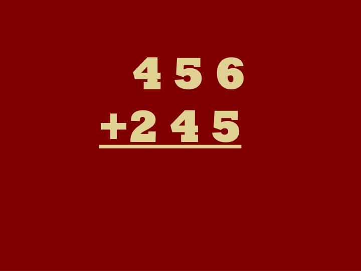 4 5 6