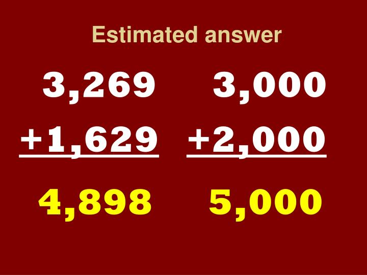 Estimated answer
