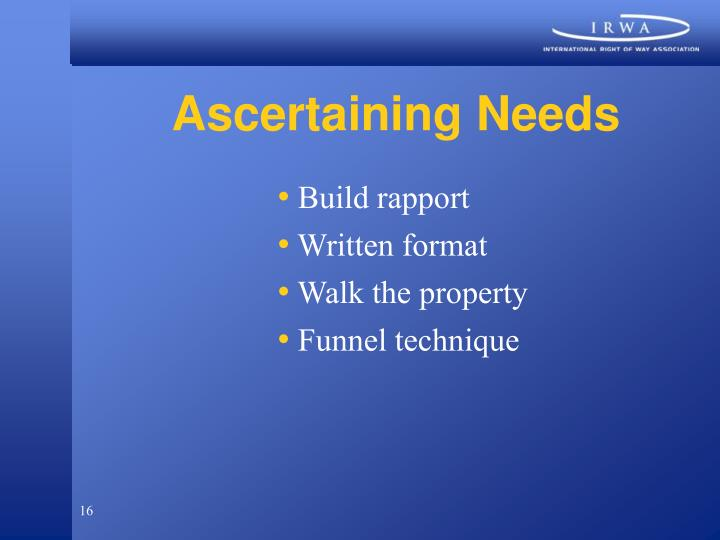 Ascertaining Needs