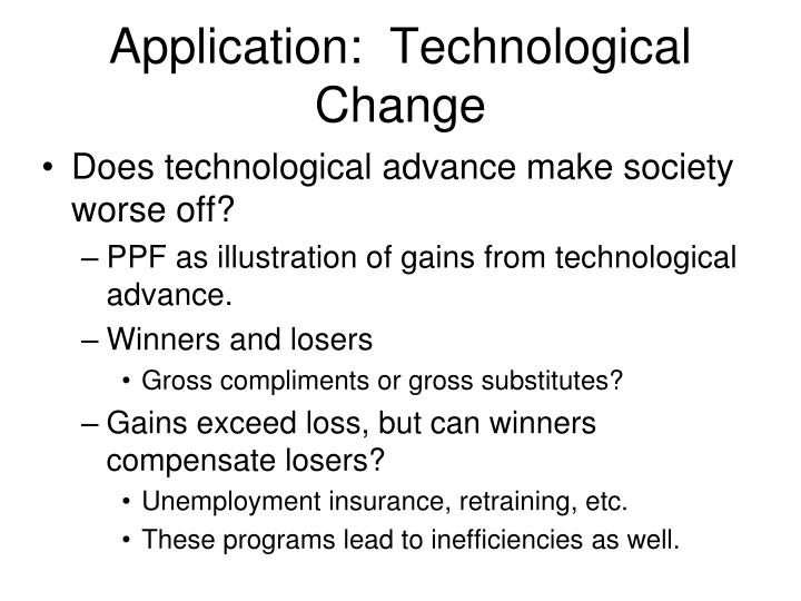 Application:  Technological Change