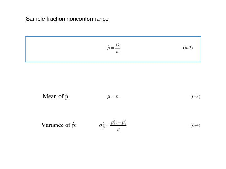 Sample fraction nonconformance