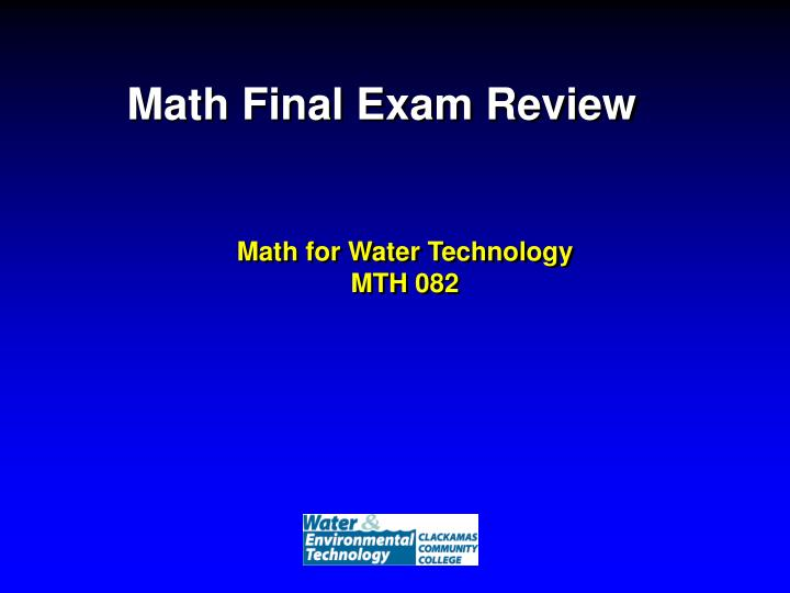 Math final exam review