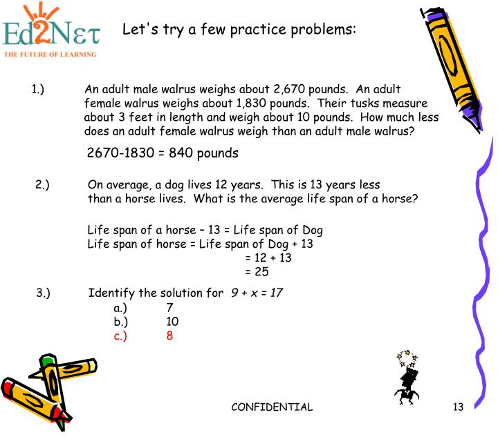 Let's try a few practice problems: