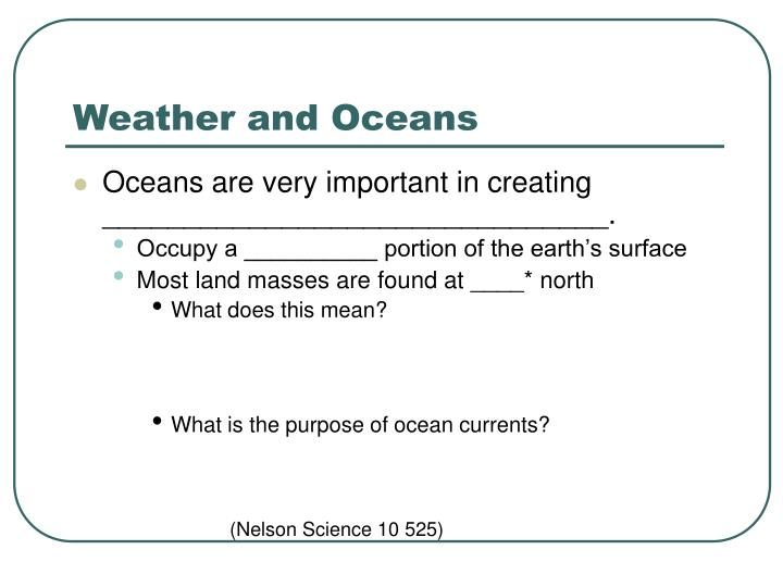 Weather and oceans